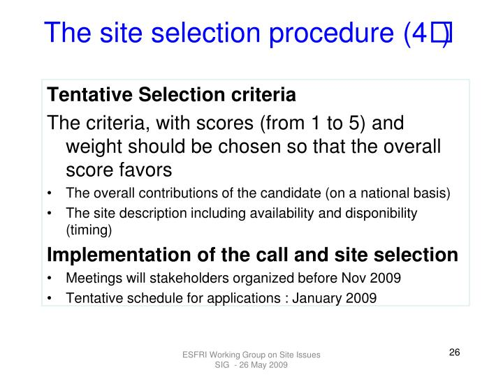 The site selection procedure (4
