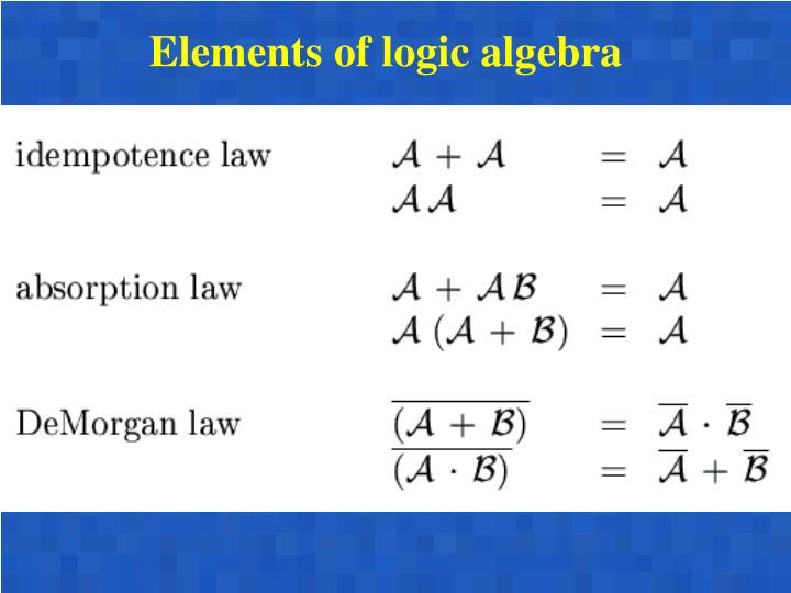 Elements of logic algebra