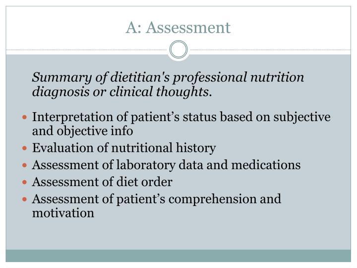A: Assessment