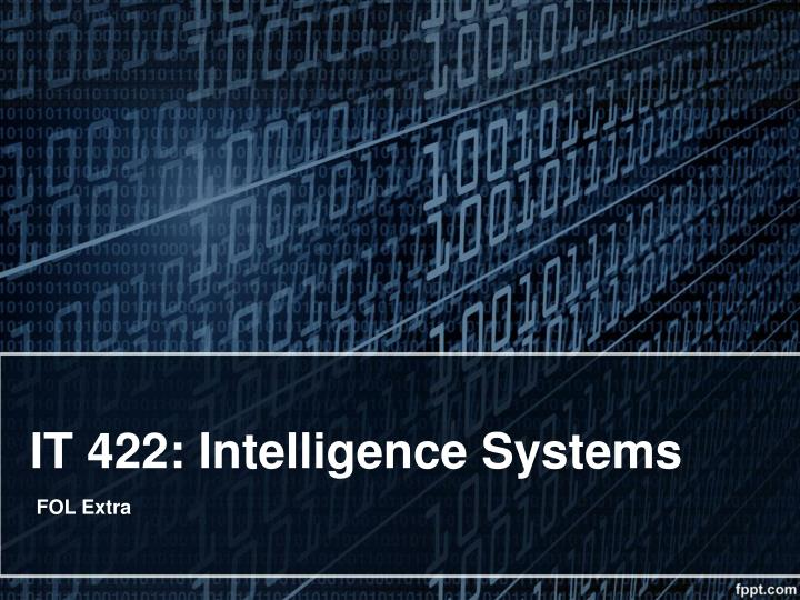 It 422 intelligence systems