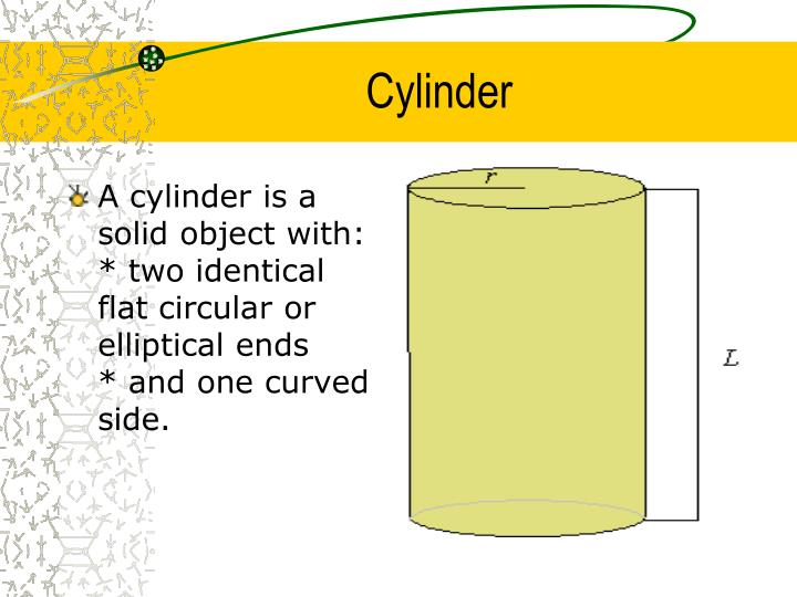 A cylinder is a solid object with: