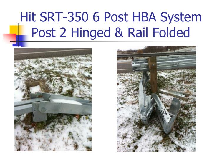 Hit srt 350 6 post hba system post 2 hinged rail folded