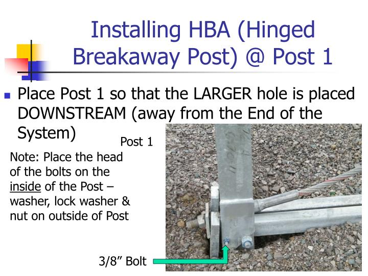 Installing HBA (Hinged Breakaway Post) @ Post 1