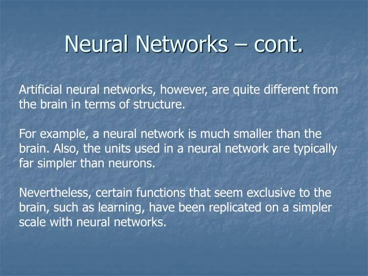 Neural Networks – cont.