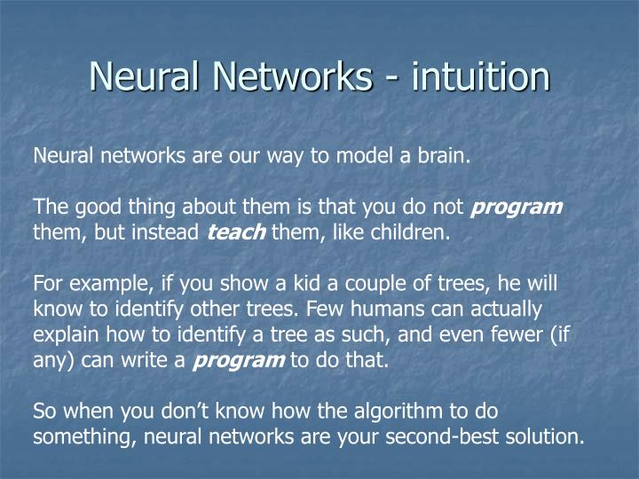 Neural Networks - intuition