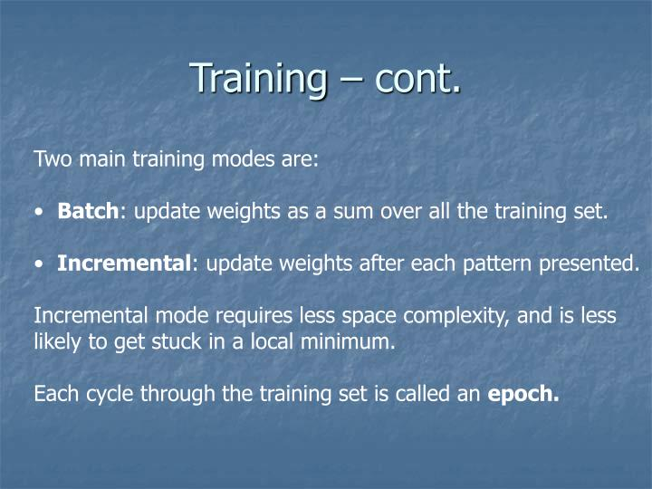 Training – cont.