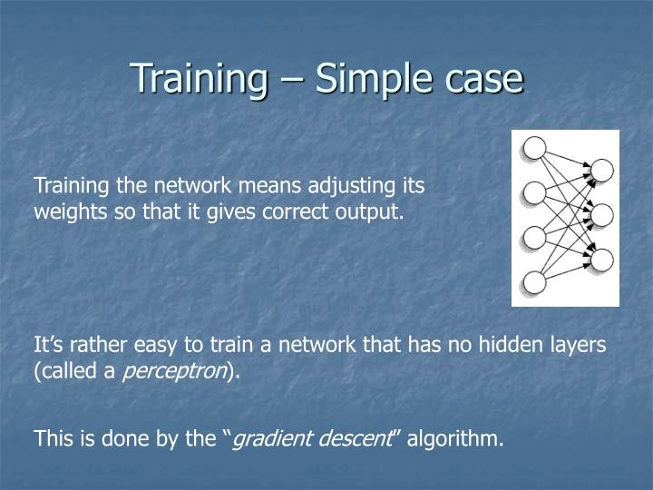 Training – Simple case
