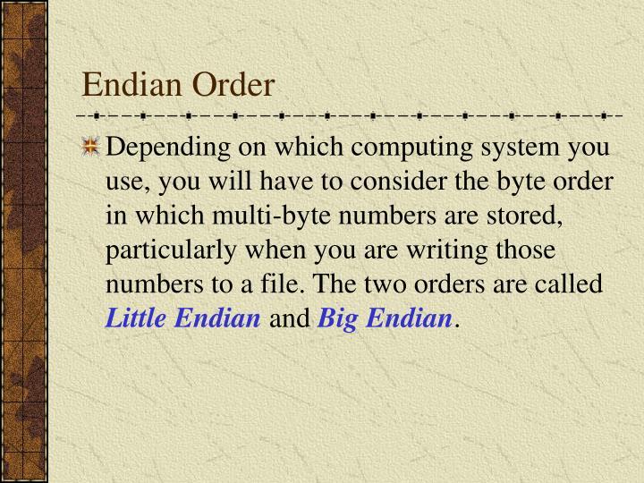 Endian Order
