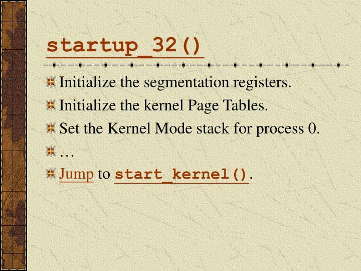 startup_32()