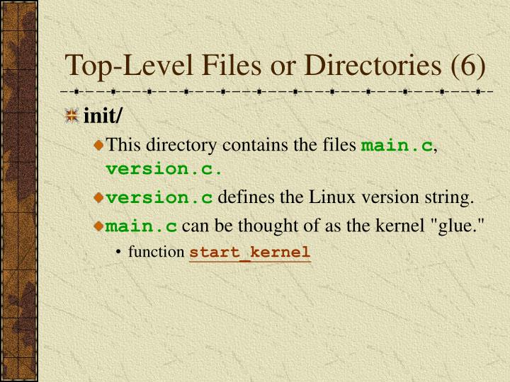 Top-Level Files or Directories (6)