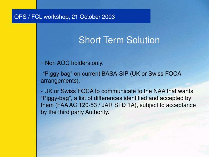 Ops fcl workshop 21 october 2003