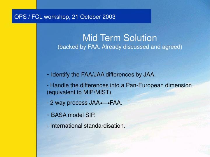 OPS / FCL workshop, 21 October 2003