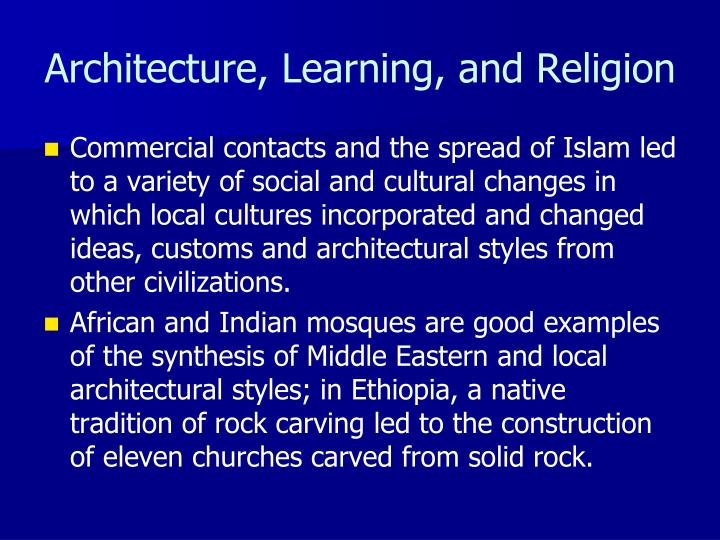 Architecture, Learning, and Religion