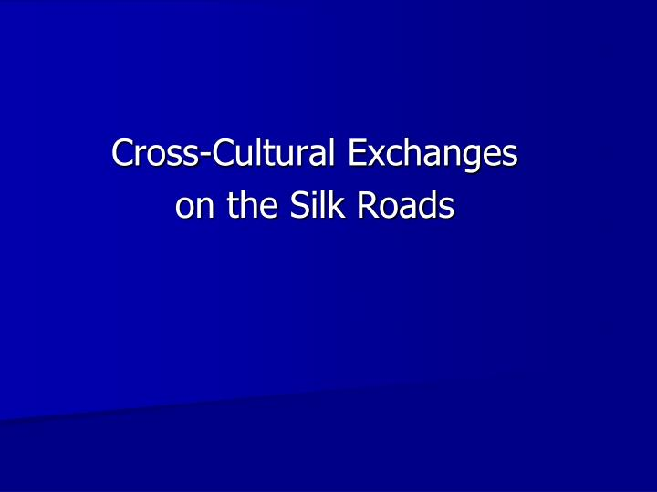 Cross-Cultural Exchanges