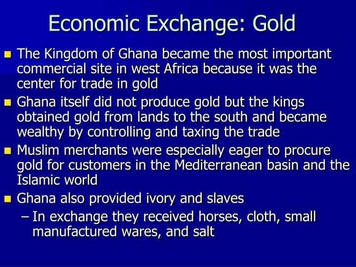Economic Exchange: Gold
