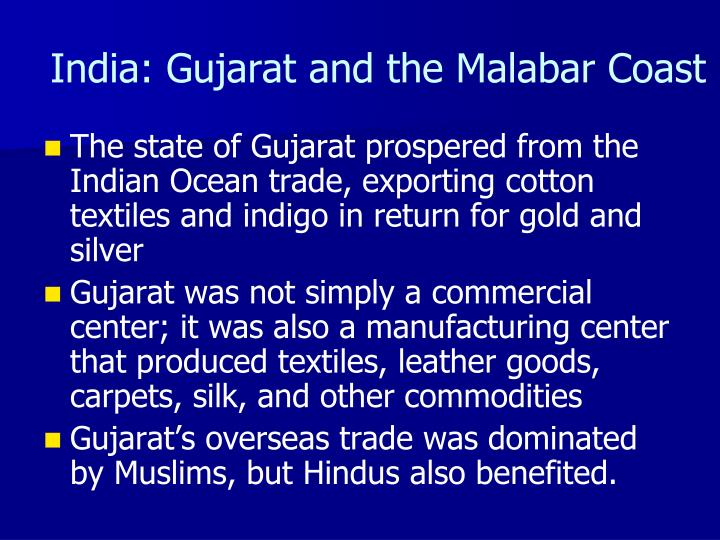 India: Gujarat and the Malabar Coast