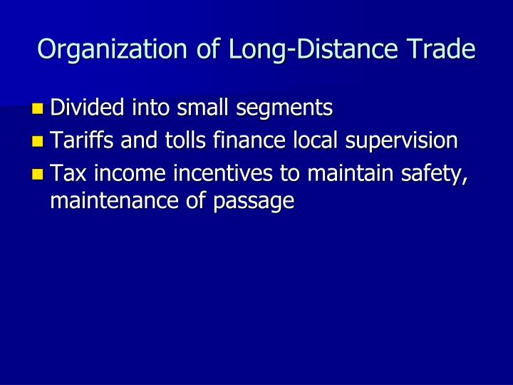Organization of Long-Distance Trade