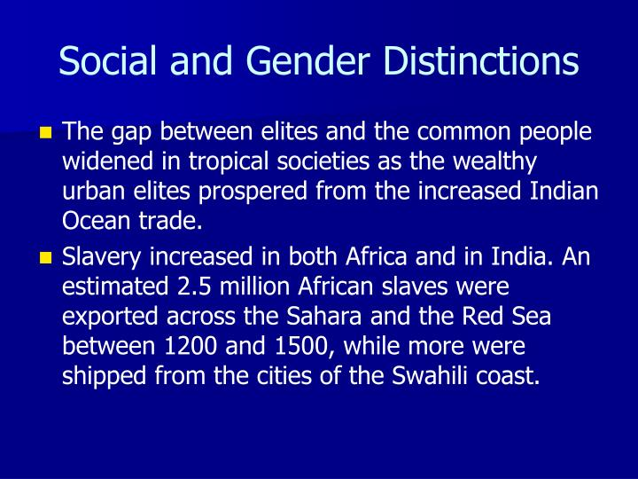Social and Gender Distinctions