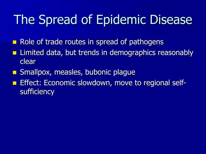 The Spread of Epidemic Disease