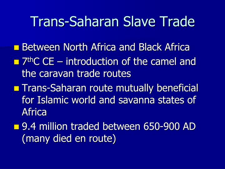 Trans-Saharan Slave Trade