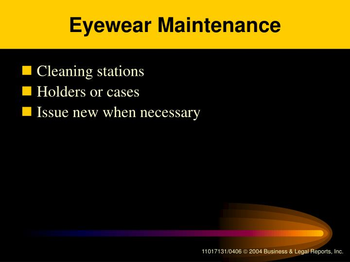 Eyewear Maintenance