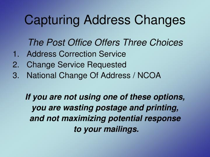 Capturing Address Changes