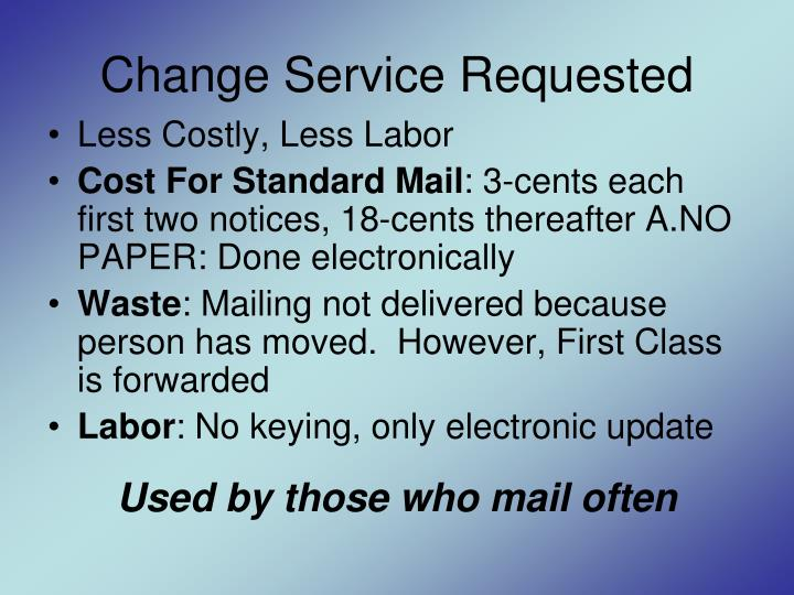 Change Service Requested