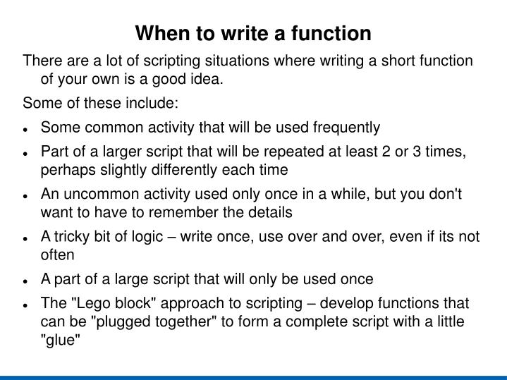When to write a function