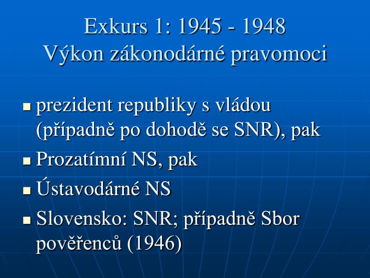 Exkurs 1: 1945 - 1948