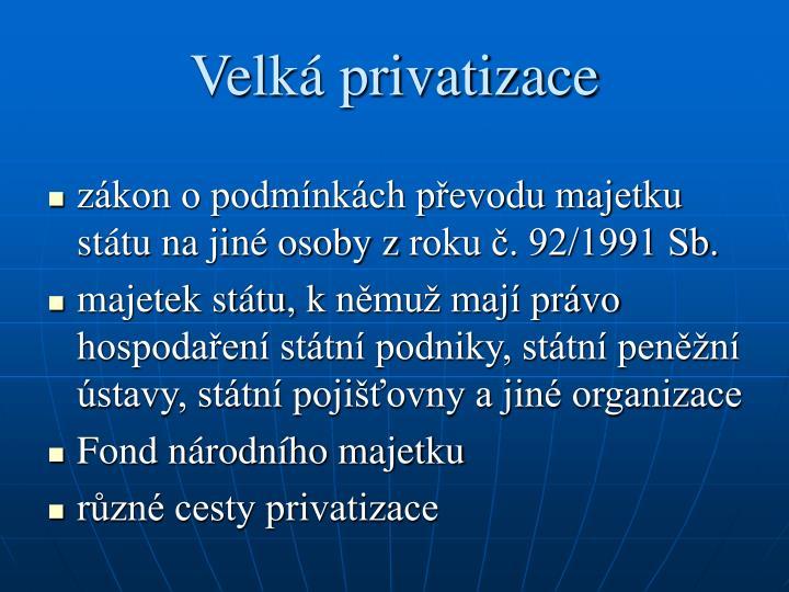 Velká privatizace