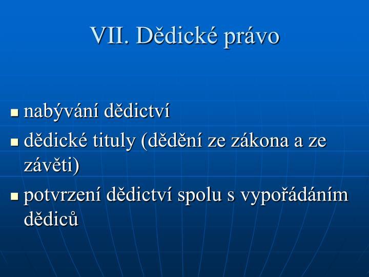 VII. D