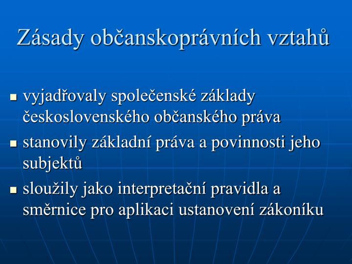 Zásady občanskoprávních vztahů