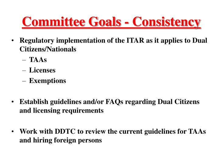 Committee Goals - Consistency