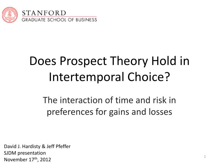 Does prospect theory hold in intertemporal choice