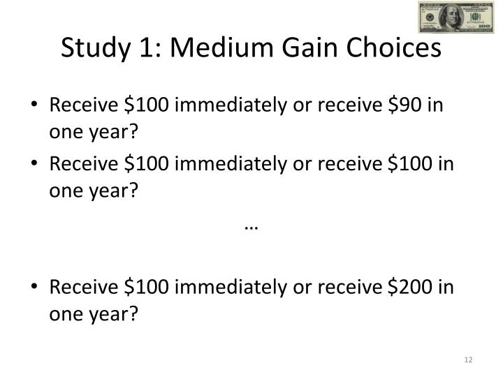Study 1: Medium Gain Choices