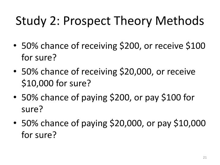 Study 2: Prospect Theory Methods