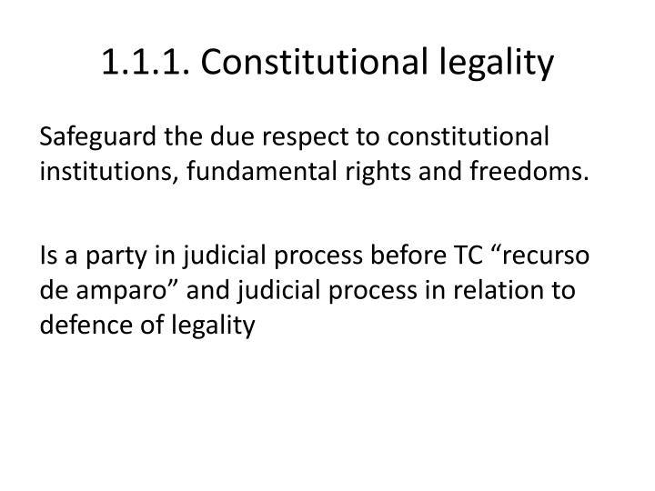 1.1.1. Constitutional legality