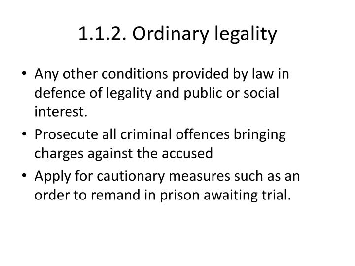 1.1.2. Ordinary legality
