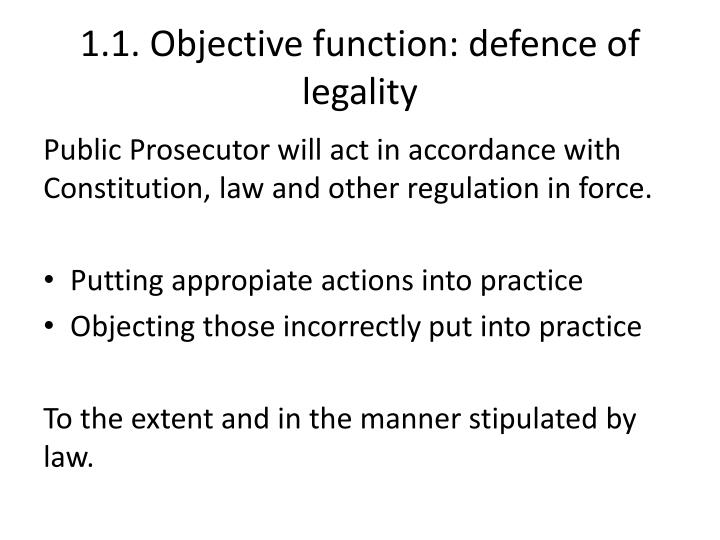 1 1 objective function defence of legality