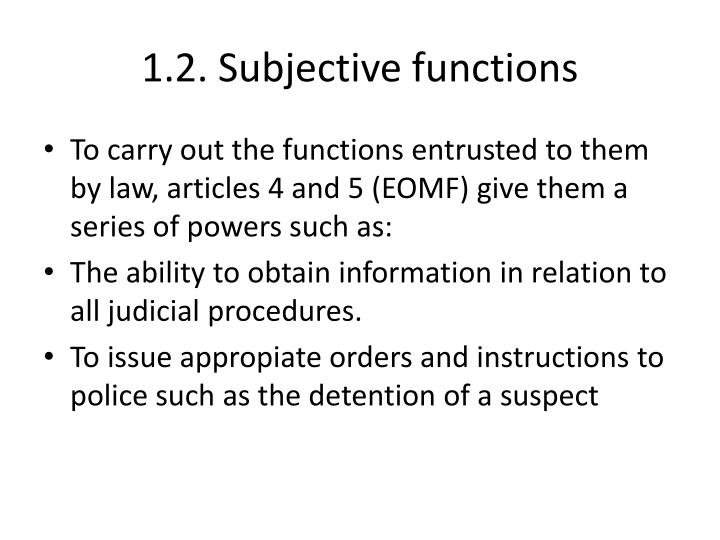 1.2. Subjective functions