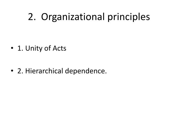 2.  Organizational principles