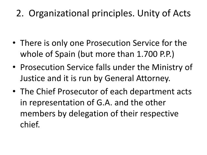 2.  Organizational principles. Unity of Acts