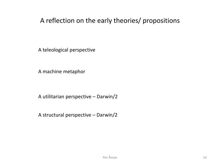 A reflection on the early theories/ propositions