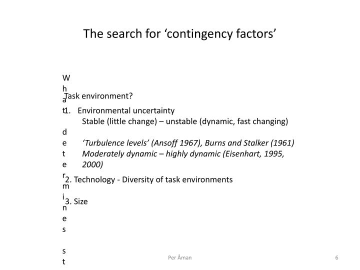 The search for 'contingency factors'