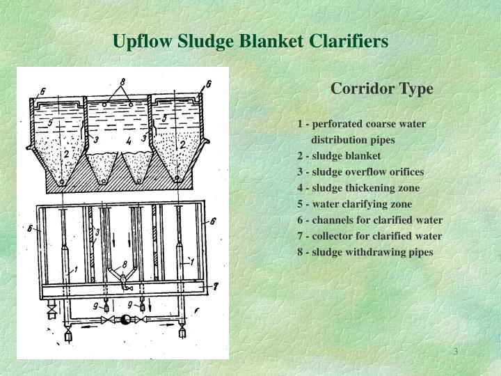 Upflow sludge blanket clarifiers
