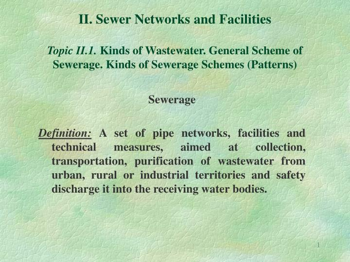 II. Sewer Networks and Facilities