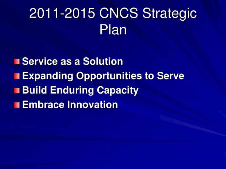 2011-2015 CNCS Strategic Plan
