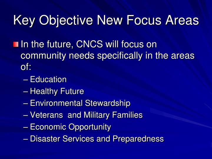 Key Objective New Focus Areas
