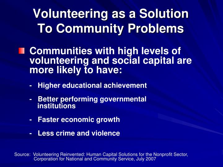 Communities with high levels of volunteering and social capital are more likely to have: