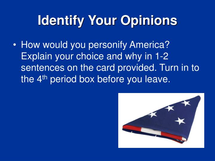 Identify Your Opinions